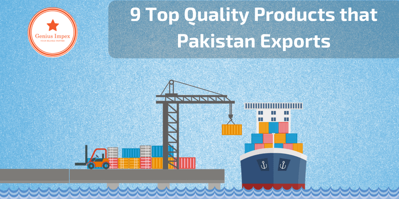 9 Top Quality Products that Pakistan Exports